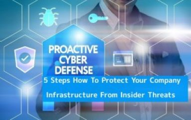 5 Steps How To Protect Your Company Infrastructure From Insider Threats