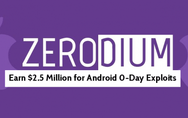 Zerodium Now Paying You $2.5 Million For Android Zero-day Exploit and $1.5 Million for WhatsApp RCE Exploit