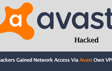 Avast Hacked – Hackers Gained Network Access Via Avast Own VPN With Compromised Credentials