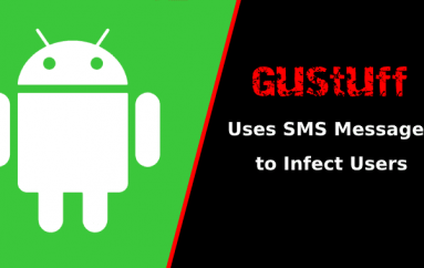 Gustuff Android Banking Malware Uses SMS Messages to Hack Users Device