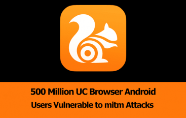 500 Million UC Browser Android Users are Vulnerable to Man-in-the-Middle Attacks