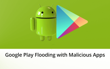 Google Play Store Flooding with Spyware, Banking Trojan, Adware Via Games, and Utility Apps