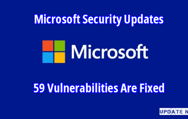 Microsoft Security Update Fixed 59 Vulnerabilities Including Multiple Critical Severity Bugs – Update Now!!
