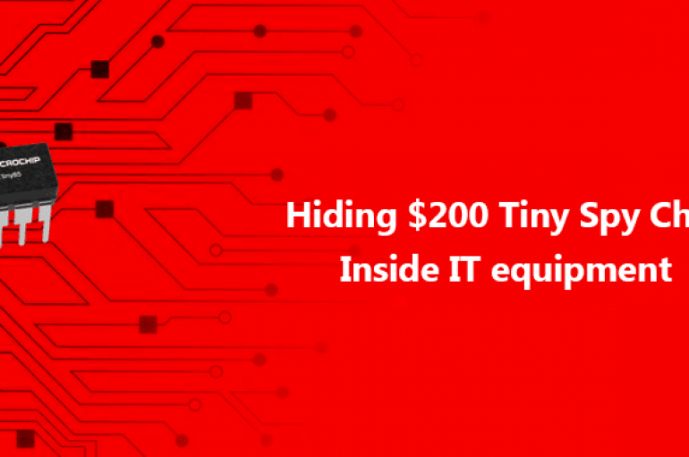 Hiding a $200 Tiny Malicious Chips Inside IT Equipment to Gain Stealthy Backdoor Access