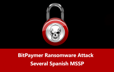 BitPaymer Ransomware Attack Several Spanish MSSP Based Companies Via Hacked Websites