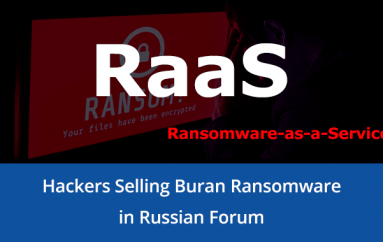 RaaS – Hackers Selling Buran Ransomware in Russian Forum That Encrypt All Version of Windows OS & Windows Server