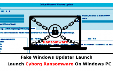 Fake Windows Updater Bypass Email Gateways To Launch Cyborg Ransomware On Windows PC