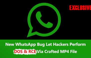 New WhatsApp Bug Let Hackers Execute a Remote Code & Perform DOS Attack by Sending Crafted MP4 File