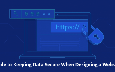 A Security Guide to Keeping Data Secure When Designing a Website