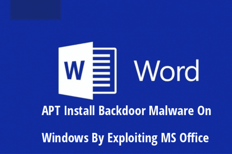 New Hacking Group Using Metasploit To Install Backdoor Malware On Windows By Exploiting MS Office