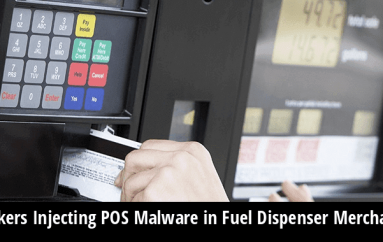 VISA Warning that Hackers Injecting POS Malware in Fuel Dispenser Merchants To Steal Payment Card Data