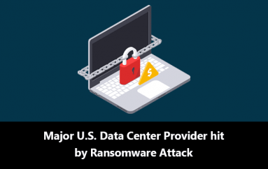 Major U.S. Data Center Provider Hit by Ransomware Attack – CyrusOne