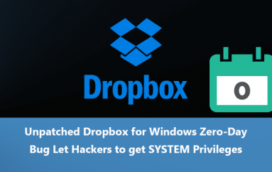 Unpatched Dropbox for Windows Zero-Day Bug Let Hackers get SYSTEM Privileges
