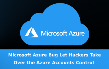 Critical Vulnerability in Microsoft Azure Let Hackers Take Over the Complete Control of the Azure Accounts