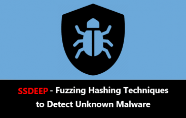 SSDEEP – Fuzzing Hashing Techniques to Detect Unknown Malware