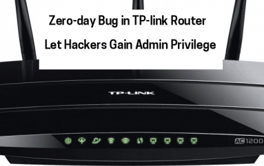 A Zero-day Vulnerability in TP-link Router Let Hackers Gain Admin Privilege & Take Full Control of It Remotely