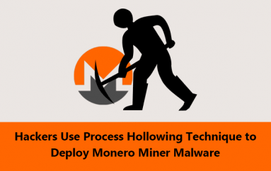 Hackers Use Process Hollowing Technique to Deploy Monero Miner and Evade Defenses