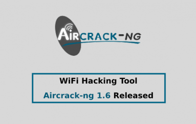 WiFi Hacking Tool Aircrack-ng 1.6 Released with New Features, Speed Up & Bug Fixes