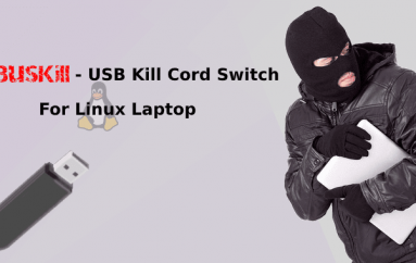 BusKill – A New USB Kill Cord Switch to Self-Destruct Your Data on Linux Machine