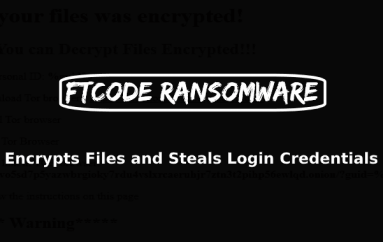 FTCODE Ransomware Attack Windows To Encrypt Files & Steals Stored Login Credentials From Browsers