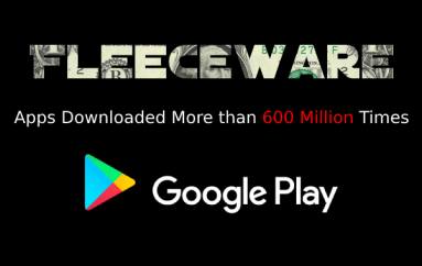 Malicious Fleeceware Apps on the Google Play Found Installed More than 600 Million Downloads