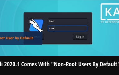 """Kali Linux Announced New Kali 2020.1 Comes With Kali """"Non-Root Users By Default"""""""