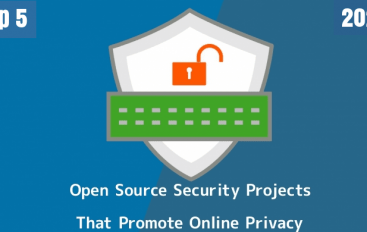 Top 5 Best Open Source Security Projects That Promote Online Privacy & Protect Your Identity