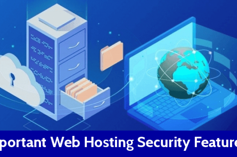 4 Most Important Security Features Your Web Hosting Provider Must Have to Prevent Cyber Attack