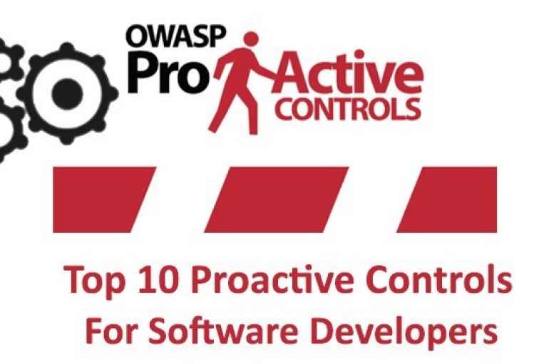 OWASP Top 10 Proactive Security Controls For Software Developers to Build Secure Software