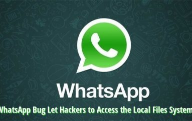 Critical WhatsApp Vulnerability Let Hackers to Access the Local System Files on Mac & Windows