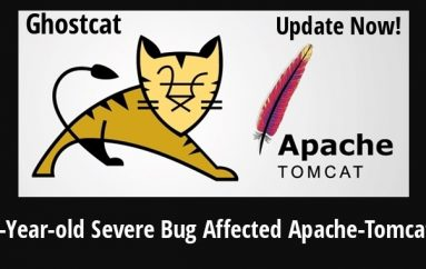 13-year-old Ghostcat Bug Affected Apache-Tomcat Let Hackers Remotely Inject Any Files in The Servers