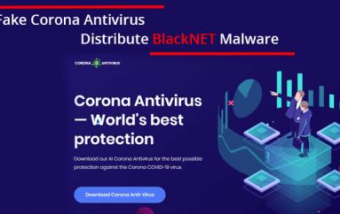Hackers Use Fake Corona Antivirus to Distribute BlackNET Remote Malware