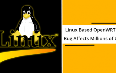 Critical Remote Code Execution Bug in Linux Based OpenWrt OS Affects Millions of Network Devices