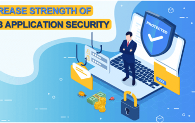 Top 10 Ways to Increase Strength Of Web Application Security