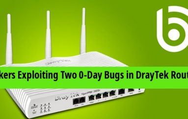 Hackers Exploiting Two 0-Day Bugs in DrayTek Routers & Create A Backdoor in Enterprise Networks