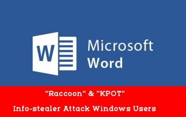 Hackers Attack Windows Users with Info-Stealer Malware via Weaponized MS Word Documents