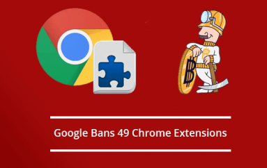 Google Bans 49 Chrome Extensions Aimed to Steal crypto-wallet Keys