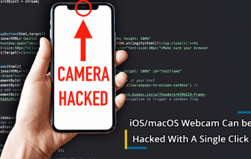 iOS/macOS Webcam Can be Hacked With A Single Click On Malformed Link – Hacker Rewarded $75,000