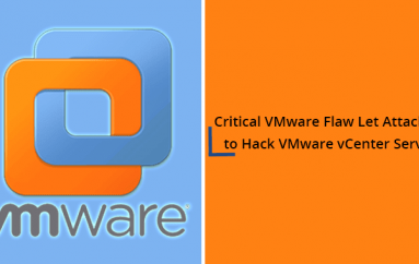 Critical VMware Flaw Let Attackers to Hack VMware vCenter Server