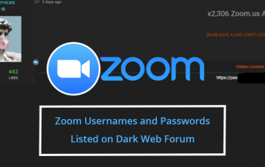 Thousands of Compromised Usernames and Passwords of Zoom Accounts Listed on Dark Web Forum