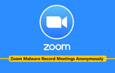 New Zoom Flaw Let Hackers to Record Meetings Anonymously Even Recording Disabled