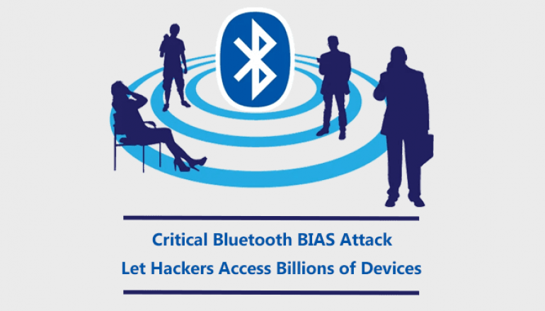 Critical Bluetooth BIAS Attack Let Hackers Access Billions of Devices