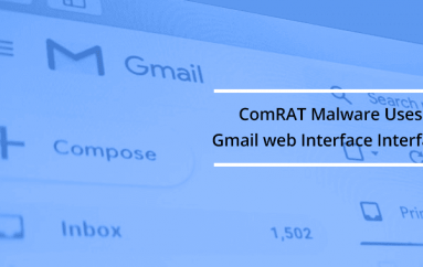 Turla Group Updated ComRAT Malware to Use Gmail Web Interface for Command and Control