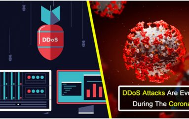How DDoS Attacks Are Evolving During The Coronavirus