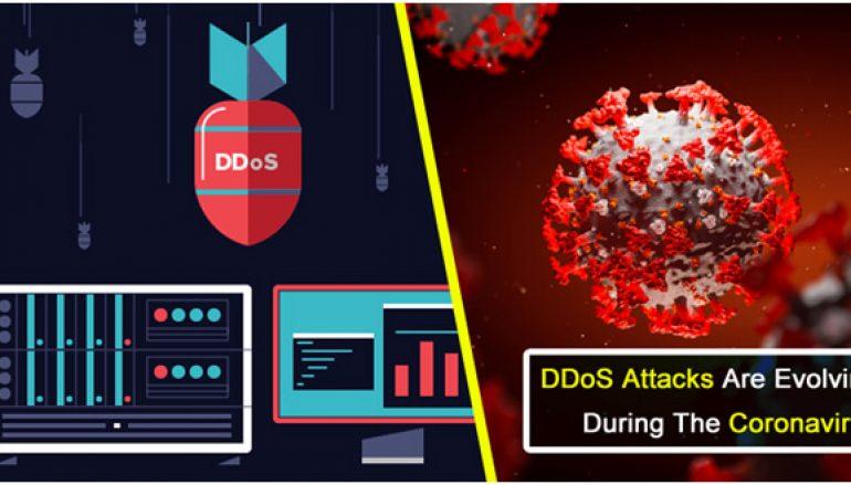 How DDoS Attacks Are Evolving During The Coronavirus