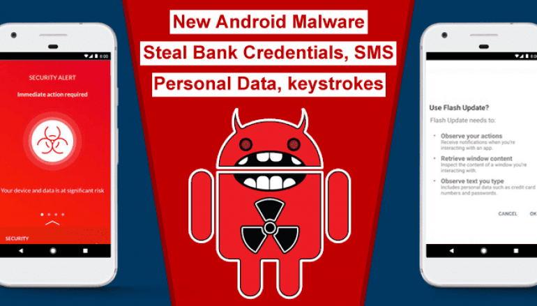 """New Android Malware """"EventBot"""" Steals Bank Credentials, SMS, Collect Personal Data, Keystrokes"""