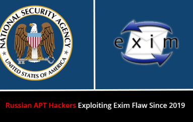 Russian APT Hackers Exploiting Exim Vulnerability Since 2019 – NSA Warns