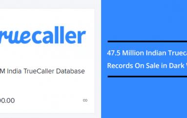 Truecaller Data Breach – 47.5 Million Indian Truecaller Records On Sale in Dark Web