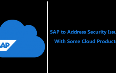 SAP to Address Security Issues With Some Cloud Products and to Notify 440,000 Customers