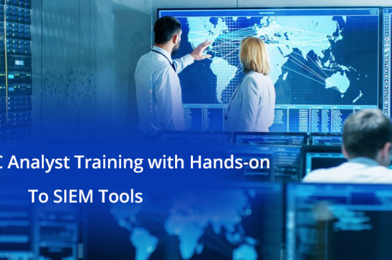 SOC Analyst Training – Cyber Attack Intrusion Analysis With SIEM Tools | From Scratch To Advanced